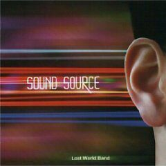 £15.39 • Buy LOST WORLD BAND: Sound Source (2009); From Eastern Europe; With Flute MUSEA Neu
