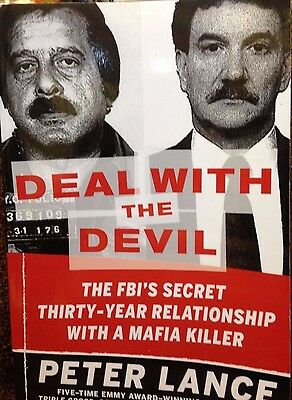 Deal With The Devil:The FBI's Secret Thirty Year Relationship With Mafia Lance • 2.83£