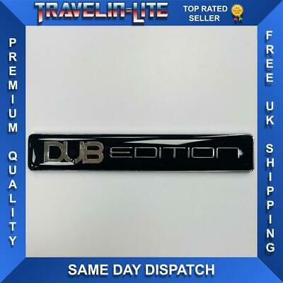 Dub Edition Badge For VW T4 T5 Transporter GOLF R32 R36 GTI TURBO MK4 MK5 • 4.80£