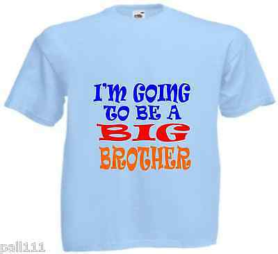 I'm Going To Be A Big Brother ) Fantastic Funny T Shirt All Sizes And Colou • 3.99£