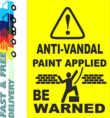Anti Vandal Paint Sign • 6.55£
