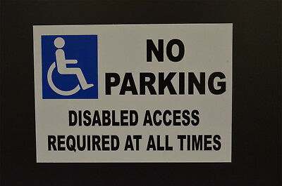 £3.59 • Buy Disabled Access Required At All Times - Accessibility Sign - No Parking