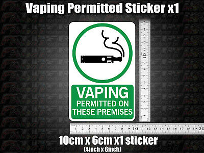 AU3.55 • Buy 1x Vaping Permitted On These Premises Sticker Shop Sign Vape Friendly Allowed
