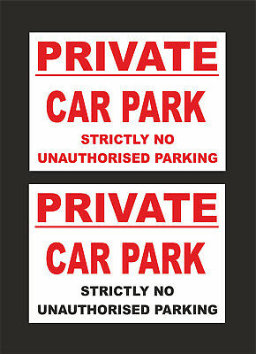 £1.59 • Buy Private Car Park Strictly No Unauthorised Parking Sign - 2 Designs - A5 & A4