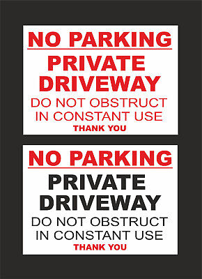 £1.59 • Buy No Parking Private Driveway Do Not Obstruct In Constant Use Sign - 2 Designs