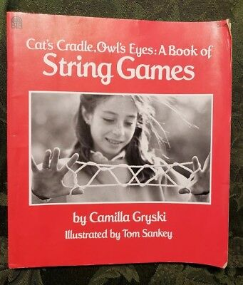 £2.87 • Buy Cats Cradle, Owls Eyes: A Book Of String Games