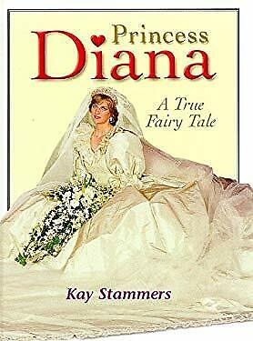 £3.09 • Buy Princess Diana : A True Fairy Tale Hardcover Kay Stammers