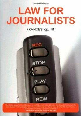 £3.60 • Buy Law For Journalists Paperback Frances Quinn