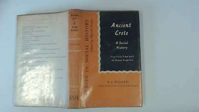 Good - Ancient Crete: A Social History From Early Times Until The Roman Occupati • 7.44£
