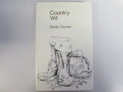 Good - Country Vet - Farrier, Denis 1972-08-07 This Quality Book Club Edition 19 • 3.88£