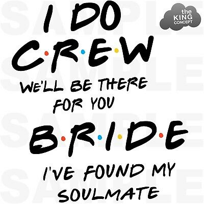 £1.69 • Buy Friends Themed Iron On Tshirt Transfers Hen Night I Do Crew Bride To Be Soulmate