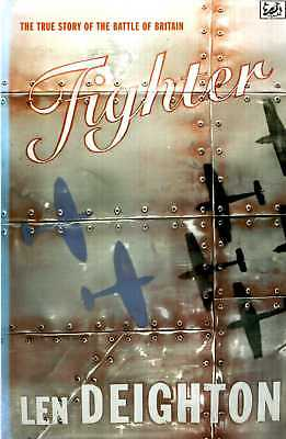 £6.25 • Buy Deighton, Len FIGHTER: THE TRUE STORY OF THE BATTLE OF BRITAIN Paperback BOOK