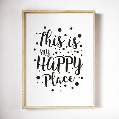 This Is My Happy Place Print Home Decor Wall Art Text Typography Poster A3 A4 • 3.49£