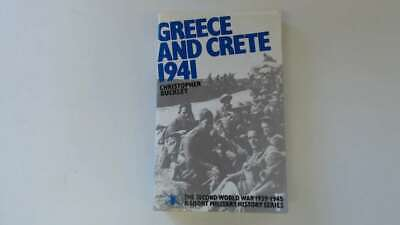 Good - GREECE AND CRETE 1941. - Buckley, Christopher. 1977-01-01 The Hinges Are  • 3.49£