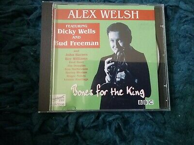 Alex Welsh Bones For The King Featuring Dicky Wells And Bud Freeman  Freepost • 9.99£