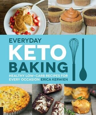 $1.77 • Buy Everyday Keto Baking: Healthy Low-Carb Recipes For Every Occasion Cookbook P.D.F