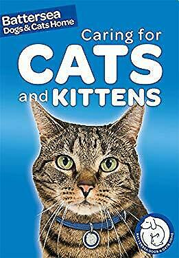 Battersea Dogs And Cats Home Pet Care Guides : Cat Care Hardcover Ben Hubbard • 3.20£