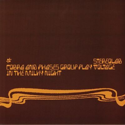 STEREOLAB - Cobra & Phases Group Play Voltage In The Milky Night (reissue) • 28.28£