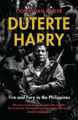 AU32.38 • Buy Duterte Harry: Fire And Fury In The Philippines By Jonathan Miller.