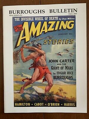 BURROUGHS BULLETIN #72 Fall 2007 JOHN CARTER AND THE GIANT OF MARS • 22.95$