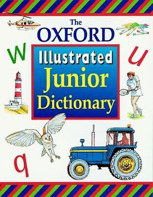 Sansome, Rosemary, OXFORD ILLUSTRATED JUNIOR DICTIONARY, Very Good, Hardcover • 2.99£