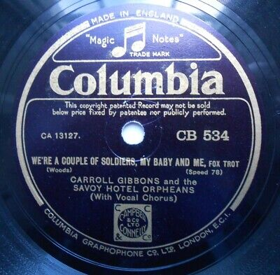 Carroll Gibbons And Savoy Hotel Orpheans 10  78rpm Columbia CB534 • 10£