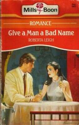 Leigh, Roberta, Give A Man A Bad Name, Like New, Paperback • 2.99£
