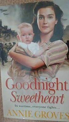 Groves, Annie, Goodnight Sweetheart, Very Good, Paperback • 3.79£