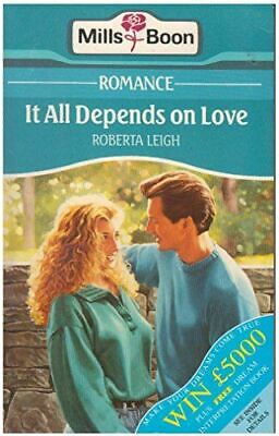 Leigh, Roberta, It All Depends Of Love, Very Good, Paperback • 2.99£