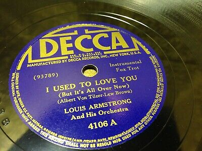 Louis Armstrong, Leap Frog / I Used To Love You Decca  78 Rpm 4106 E+ / E • 14.99$