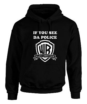 Warn A Brother Hoodie If You See Da Police Ofwgkta Taylor Gang Dope Fresh Swag • 19.58£