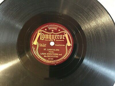 LOUIS ARMSTRONG On CONQUEROR 78 RPM ( ST. LOUIS BLUES / BASIN STREET BLUES ) • 25$