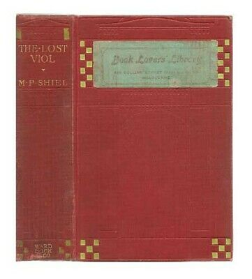 $169.24 • Buy M P SHIEL / The Lost Viol First Edition