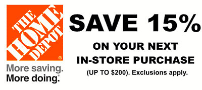 $6.54 • Buy ONE 1X 15% OFF Home Depot Coupon - In Store ONLY Save Up To $200- Speedy Ship