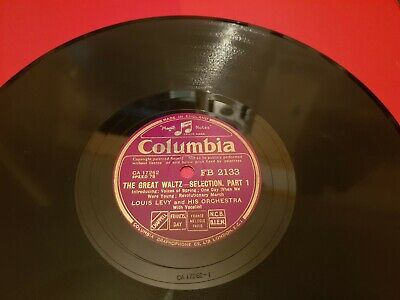 LOUIS LEVY & HIS ORCHESTRA THE GREAT WALTZ - SELECTION 10  78rpm FB. 2133 • 3.49£