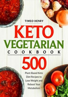 $1.77 • Buy Keto Vegetarian Cookbook 500 Plant-Based Keto Diet Recipes To Lose Weight