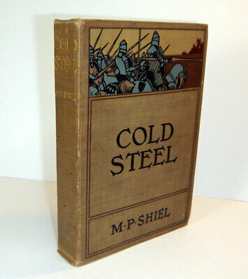 $90 • Buy M P SHIEL, Matthew Phipps / COLD STEEL First Edition 1900
