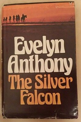 The Silver Falcon By Evelyn Anthony Book • 2£