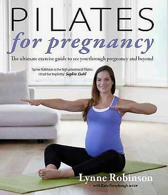 £17.24 • Buy Pilates For Pregnancy, Robinson, Lynne, Excellent Book