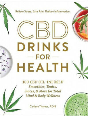 AU22.93 • Buy CBD Drinks For Health: 100 CBD Oil-Infused Smoothies, Tonics, Juices, & More