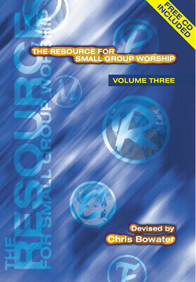 Chris Bowater: The Resource For Small Group Worship -Vol. 3: Mixed Choir • 10.99£