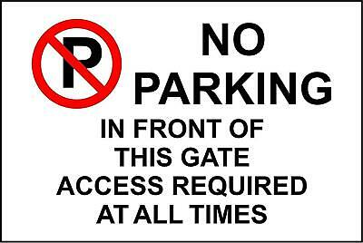 Warning No Parking In Front Of This Gate Access Required Metal Park Safety Sign • 2.99£