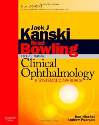Clinical Ophthalmology : A Systematic Approach Hardcover Jack J. Kanski • 73.07£