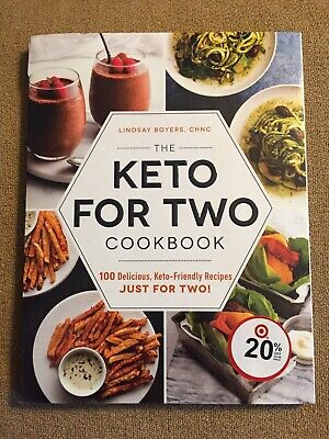 $9.50 • Buy The Keto For Two Cookbook 100 Delicious, Keto-Friendly Recipes ... 9781507212448