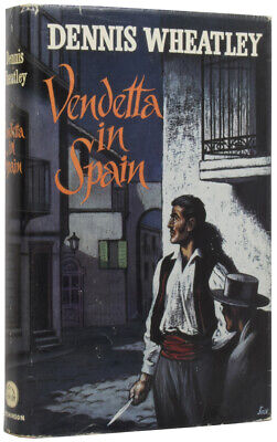 Dennis WHEATLEY / Vendetta In Spain First Edition • 30£