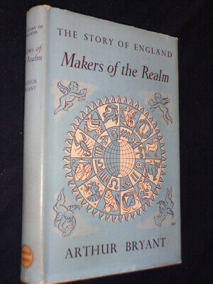 £10 • Buy MAKERS OF THE REALM By Arthur Bryant, First Published 1953, This One 1955