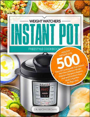 $1.99 • Buy 500 Weight Watchers Instant Pot Freestyle Cookbook  Healthy Weight Loss  (P.D.F)