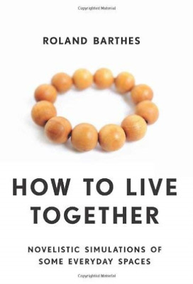 AU31.98 • Buy `Barthes, Roland`-How To Live Together (US IMPORT) BOOK NEU