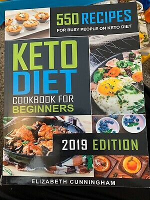 $3.99 • Buy Keto Diet Cookbook For Beginners: 550 Recipes For Busy People On Keto Diet (Keto