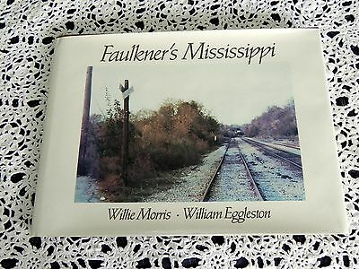 $247 • Buy Faulkner's Mississippi By Willie Morris SIGNED Stated 1st Edition Coffee Table